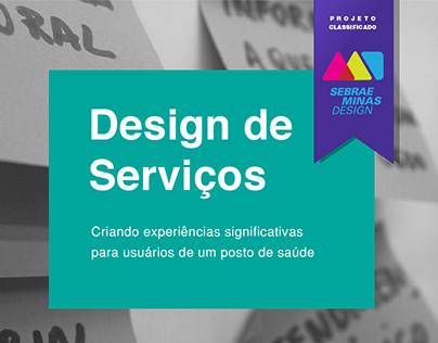 Design Thinking e de Serviços - Posto de Saúde