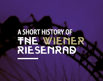 A short history of the Wiener Riesenrad