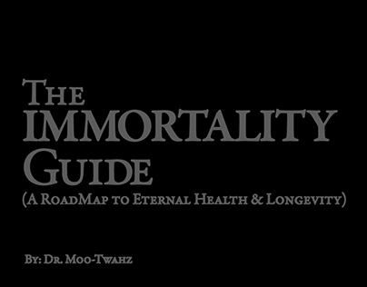 The Immortality Guide