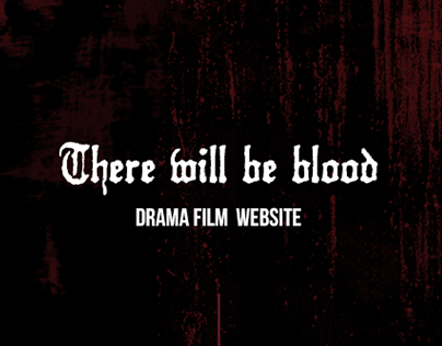 There Will Be Blood Site Concept