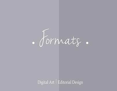 Formats and Layouts