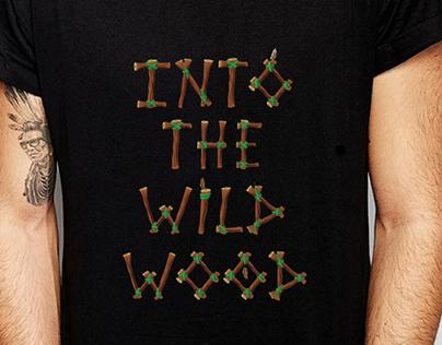 Creative Typography INTO THE WILD WOOD