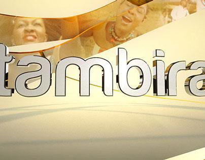 """""""Tambira"""" TV Show Branding"""