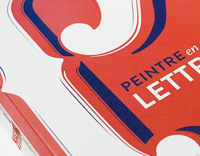 PEINTRE en LETTRES – Sign Painters in Paris