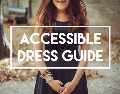 Accessible Dress Guide [Summer 2014]