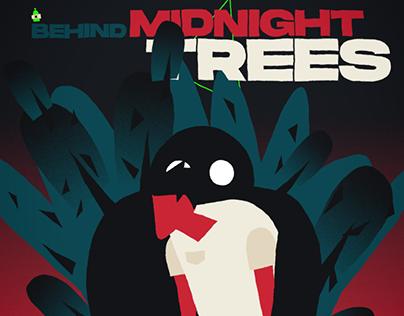 Behind Midnight Trees   Short Movie