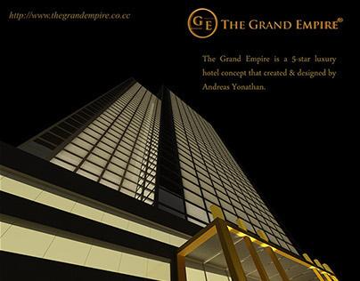 The Grand Empire (Concept Design)