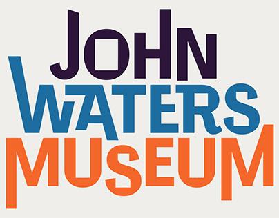 John Waters Museum