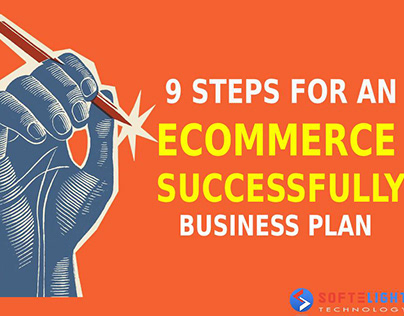 9 Steps for An Ecommerce Successfully Business Plan