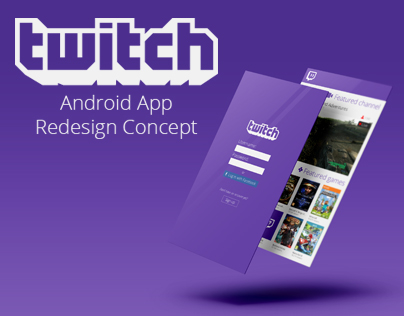 Twitch.tv Android App Redesign Concept