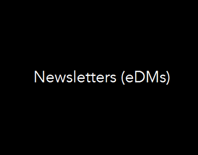 Newsletters (eDMs)