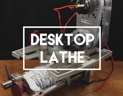 Desktop Lathe [Spring 2014]