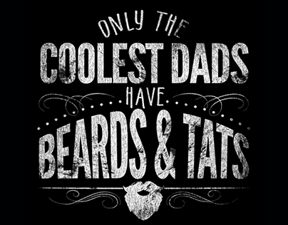 coolest dad have beards and tats