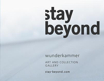Stay Beyond / Wunderkammer