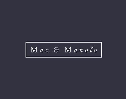 Max & Manolo