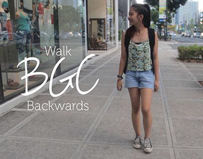 Walk BGC backwards