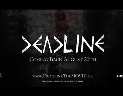 Deadline The Movie