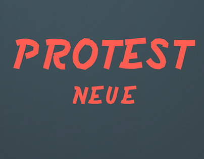 Protest Neue Font
