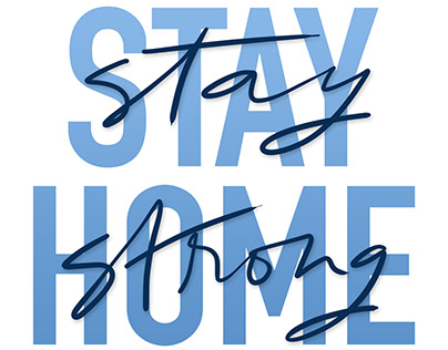 Stay Strong Stay Home