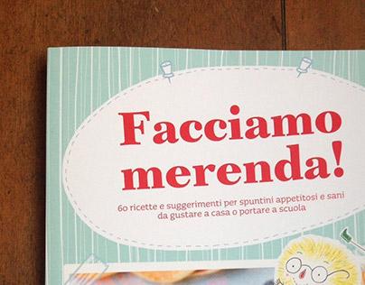 Facciamo Merenda! 60 recipes for tasty,healthy snacks