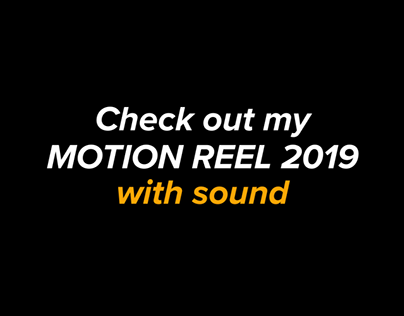 Check out my Motion Reel 2019