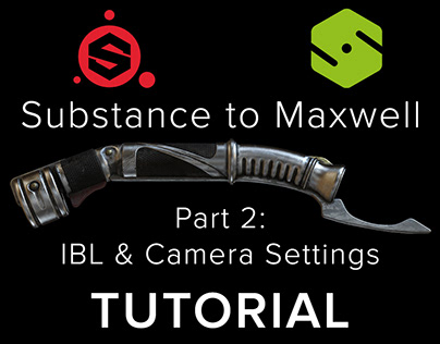 TUTORIAL / Substance (PBR) to Maxwell. Part 2
