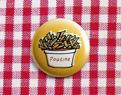Midnight poutine one inch button