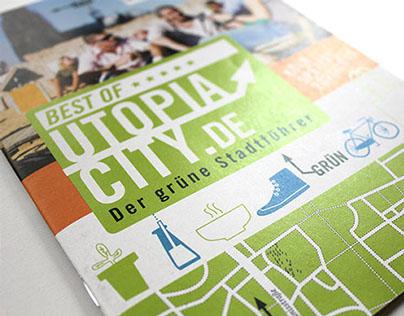 Utopia City Guides: München, Berlin, Hamburg, Köln