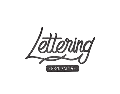 Lettering Project #4