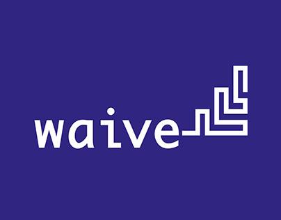 Waive