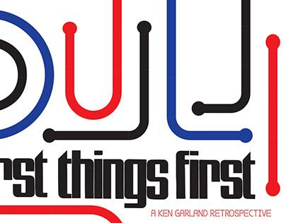 First Things First: A Ken Garland Retrospective