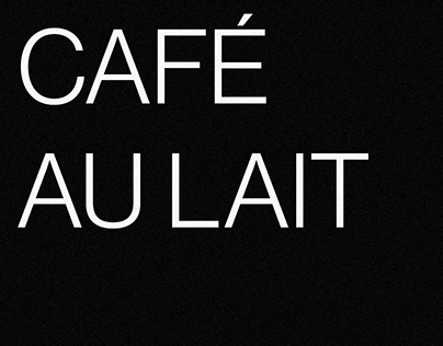 CAFÉ AU LAIT — 2018 POSTER'S COLLECTION