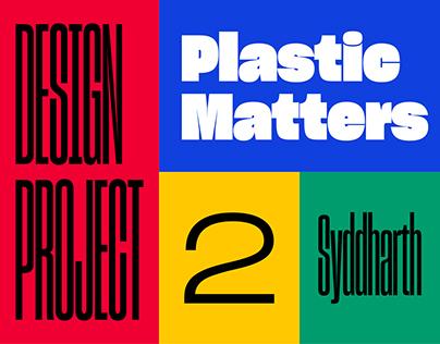 Plastic Matters