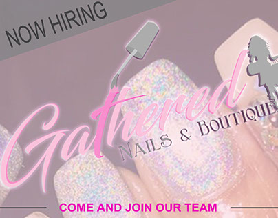 Now Hiring Gathered Nails Flyer