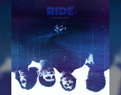 RIDE - Leave Them All Behind | Digital Poster