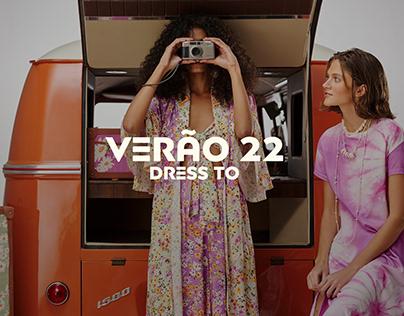 Dress To | Verão 22