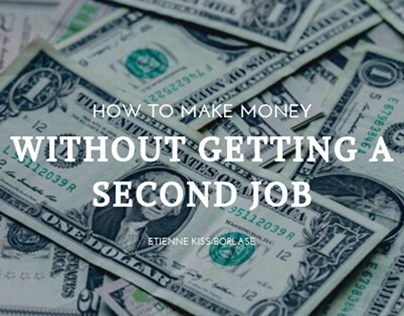 how to make money without getting a second job