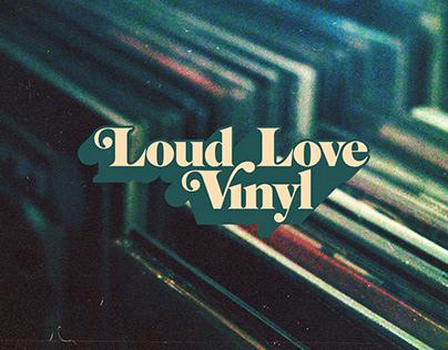 Loud Love Vinyl
