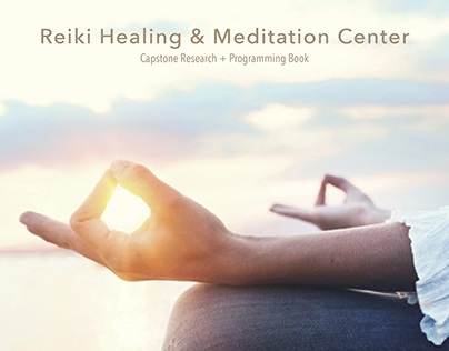 Capstone R+P: Reiki Healing & Meditation Research Book