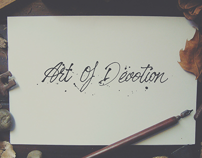 The Art Of Devotion - Ruling Pen Calligraphy