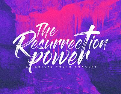 The Resurrection Power Concert