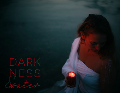 Darkness & Water