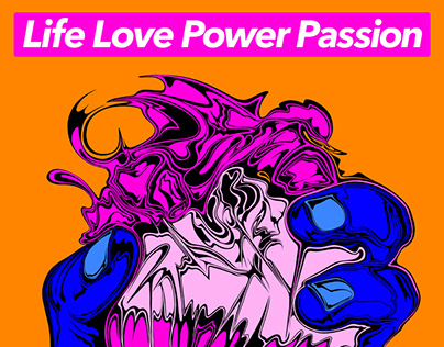 Life Love Power Passion - Zycie Milosc Sila Pasja
