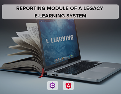 Re-engineering of Reporting Module of Legacy E-learning