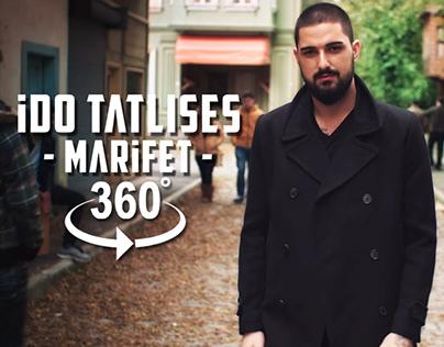 İdo Tatlıses - Marifet 360