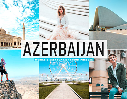 Free Azerbaijan Mobile & Desktop Lightroom Presets