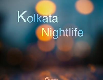 Kolkata nightlife..