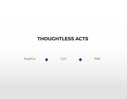 Thoughtless Acts