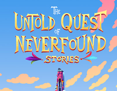 The UNTOLD QUEST of NEVERFOUND STORIES