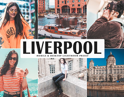 Free Liverpool Mobile & Desktop Lightroom Preset